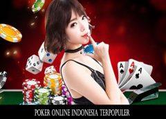 Poker Online Indonesia Terpopuler